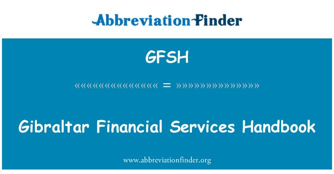 GFSH: Gibraltar Financial Services Handbook