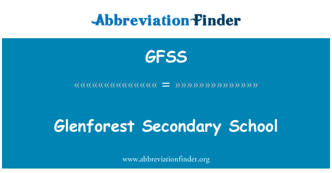 GFSS: Glenforest Secondary School