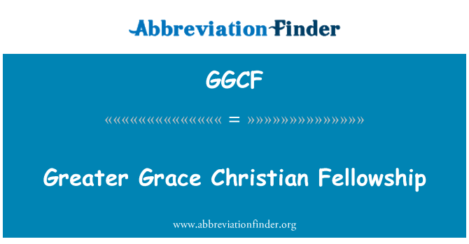 GGCF: Büyük Grace Christian Fellowship