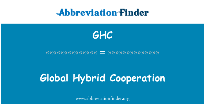 GHC: Global Hybrid Cooperation