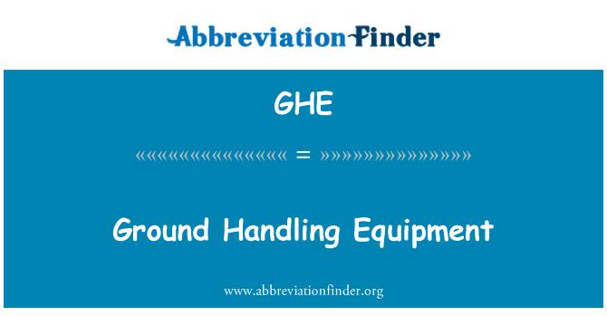 GHE: Ground Handling Equipment