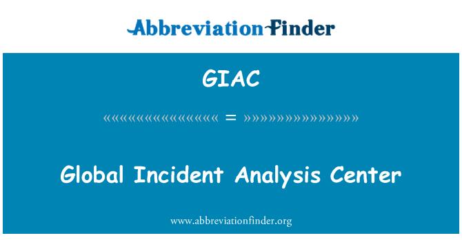GIAC: Küresel olayı analiz Merkezi