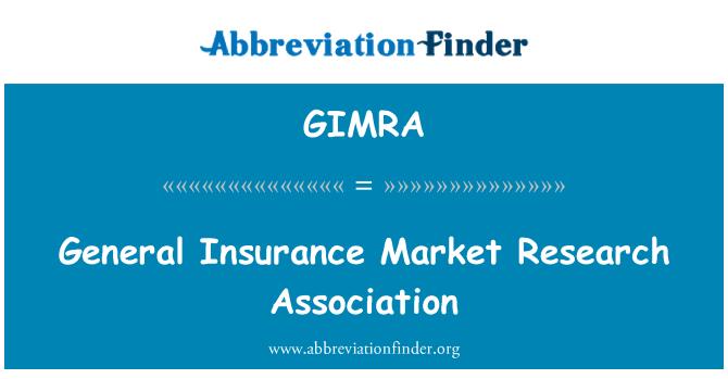 GIMRA: General Insurance Market Research Association