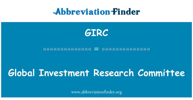 GIRC: Comité de investigación de inversión global