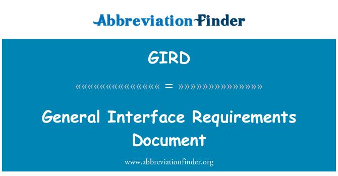 GIRD: Requisitos de la interfaz general del documento