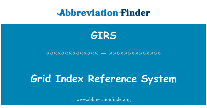 GIRS: Grid Index Reference System