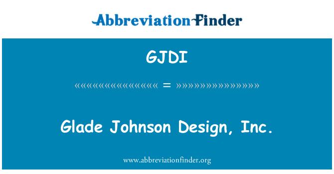 GJDI: Glade Johnson Design, Inc.