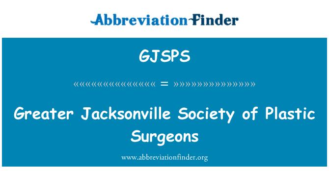 GJSPS: Greater Jacksonville Society of Plastic Surgeons