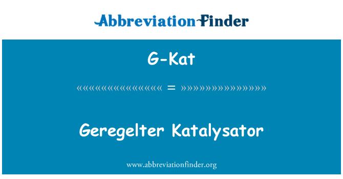 G-Kat: Geregelter Katalysator