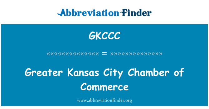 GKCCC: Greater Kansas City Chamber of Commerce