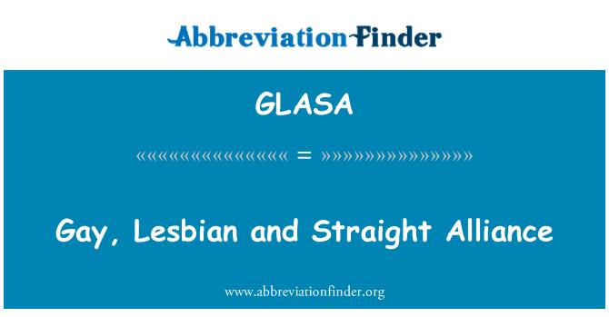 GLASA: Gay, Lesbian and Straight Alliance