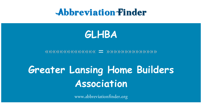 GLHBA: Greater Lansing Home Builders Association