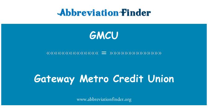 GMCU: 网关地铁信用联盟
