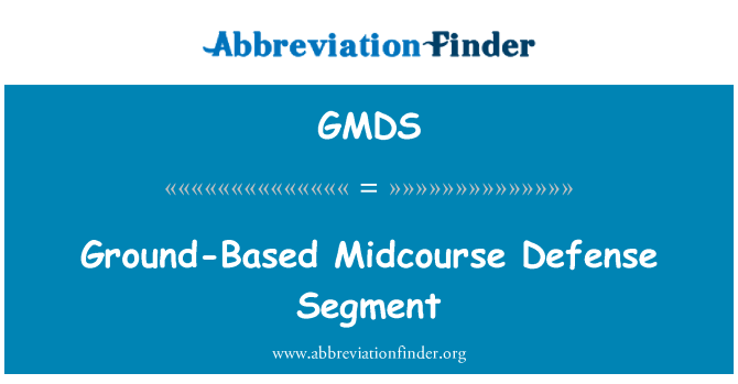 GMDS: Midcourse savunma yer temelli Segment
