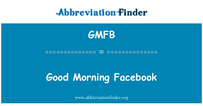 GMFB: Good Morning Facebook