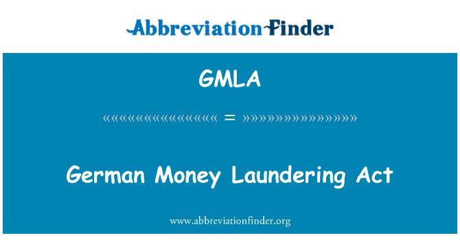 GMLA: German Money Laundering Act