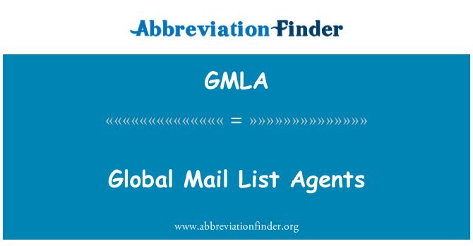 GMLA: Global Mail List Agents