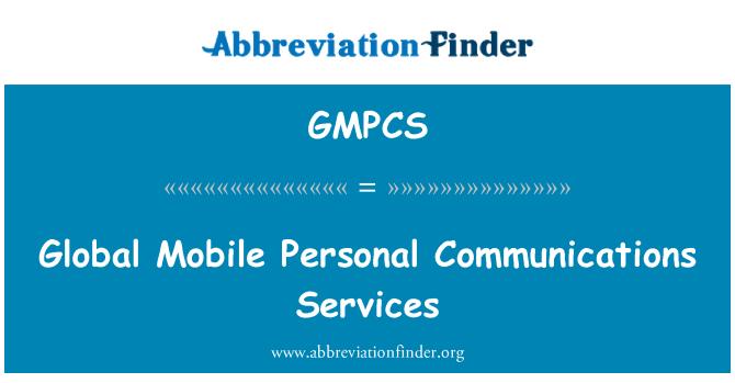 GMPCS: Servicios de comunicaciones personales móviles mundiales