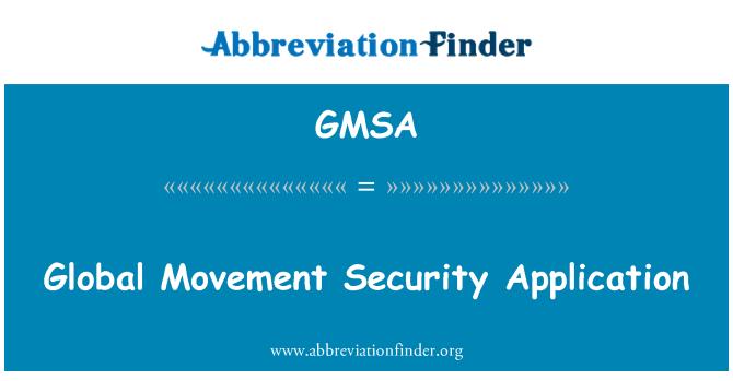 GMSA: Aplicación de seguridad del movimiento global