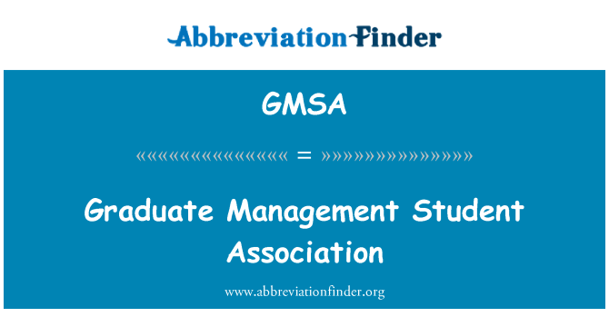 GMSA: Graduate Management Student Association