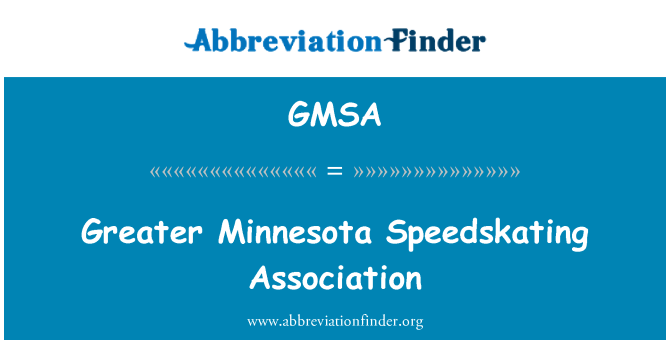 GMSA: Greater Minnesota Speedskating Association