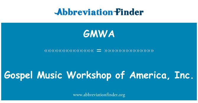 GMWA: Taller de música Gospel of America, Inc.
