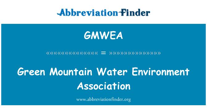 GMWEA: Green Mountain Water Environment Association
