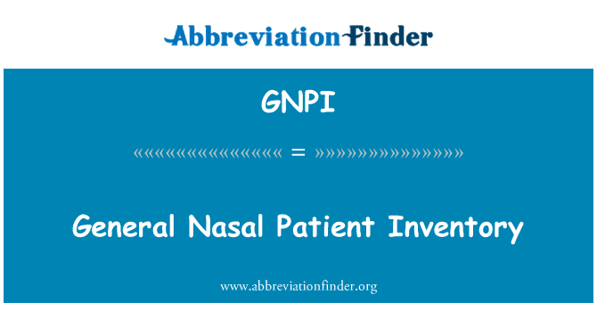 GNPI: General Nasal Patient Inventory