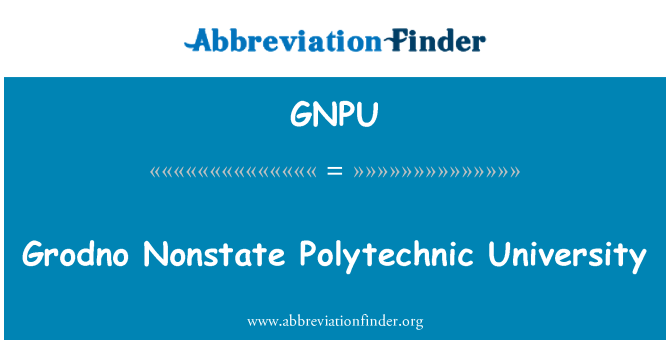 GNPU: Grodno Nonstate Polytechnic University