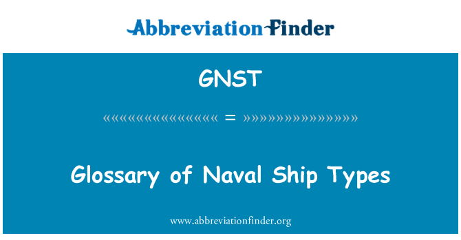 GNST: Glossary of Naval Ship Types