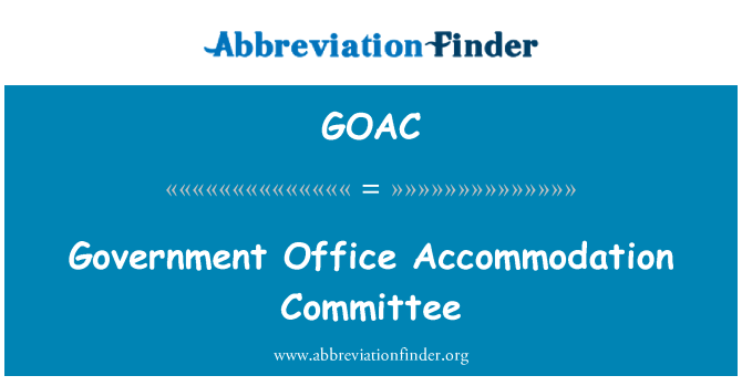 GOAC: Government Office Accommodation Committee