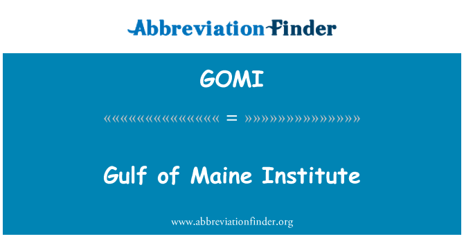 GOMI: Gulf of Maine Institute