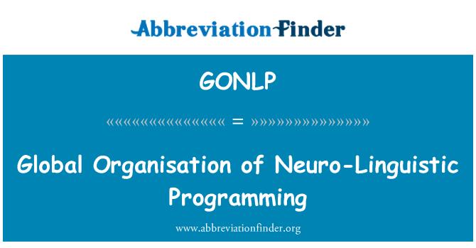 GONLP: Global Organisation of Neuro-Linguistic Programming