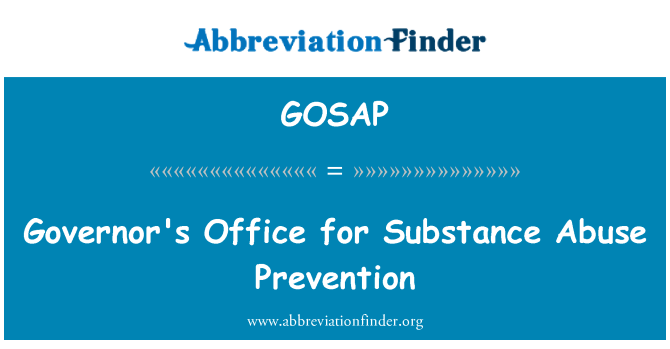 GOSAP: Governor's Office for Substance Abuse Prevention