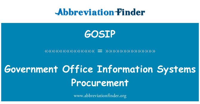 GOSIP: Hükümet ofis bilgi sistemleri tedarik