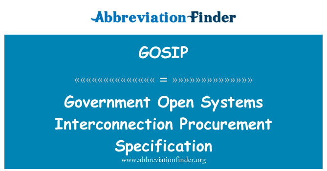 GOSIP: Hükümet açık sistemler ara bağlantı satın alma belirtimi