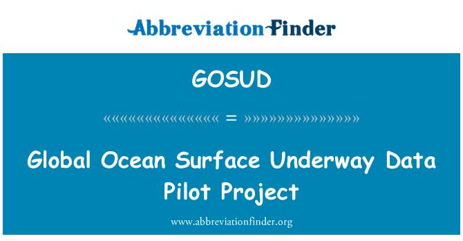 GOSUD: Global Ocean Surface Underway Data Pilot Project