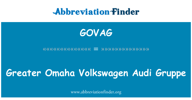 GOVAG: Greater Omaha Volkswagen Audi Gruppe
