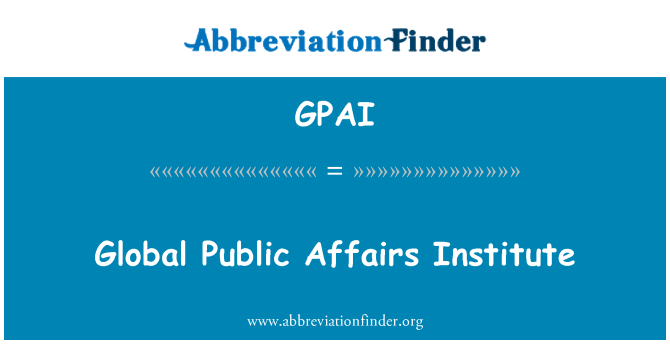 GPAI: Global Public Affairs Institute
