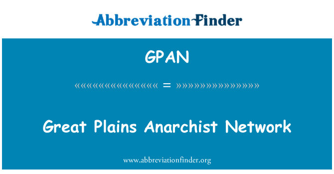 GPAN: Red anarquista de Great Plains