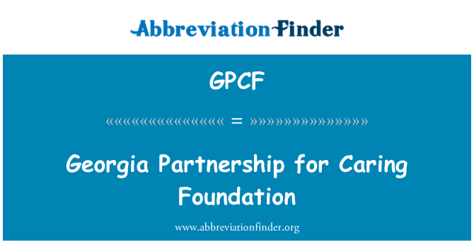 GPCF: Asociación de Georgia para cuidar de la Fundación