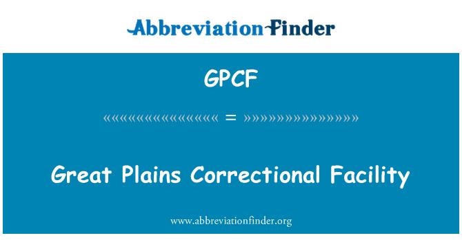 GPCF: Great Plains Correctional Facility
