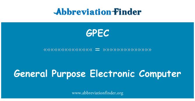 GPEC: Computadora electrónica de propósito general