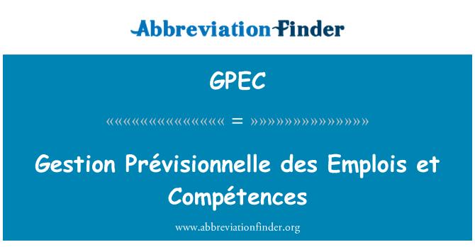 GPEC: Prévisionnelle gestion des Emplois et Compétences