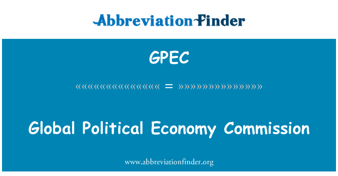 GPEC: Global Political Economy Commission