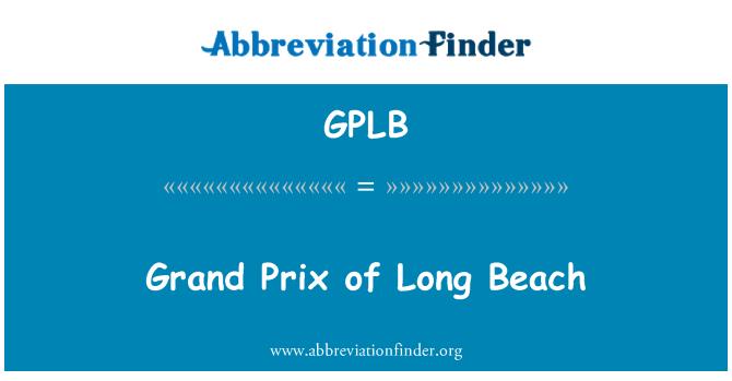 GPLB: Grand Prix of Long Beach