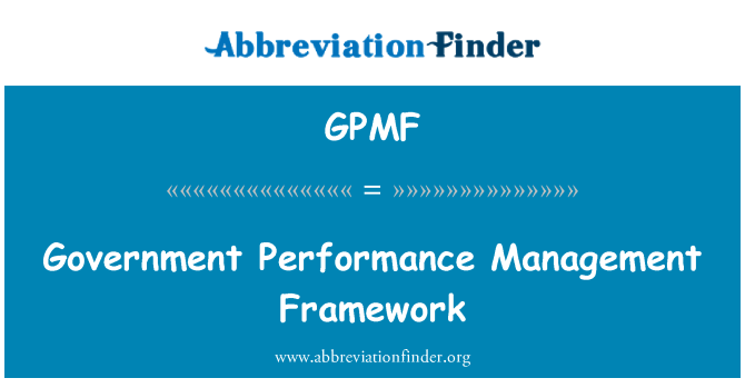 GPMF: Government Performance Management Framework