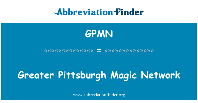 GPMN: Greater Pittsburgh Magic Network