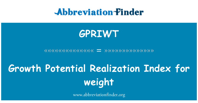 GPRIWT: Growth Potential Realization Index for weight