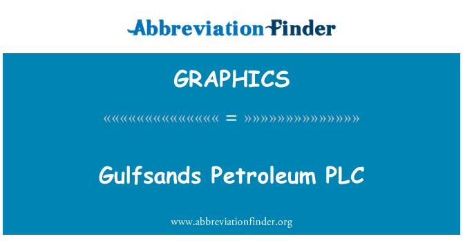 GRAPHICS: Gulfsands Petroleum PLC